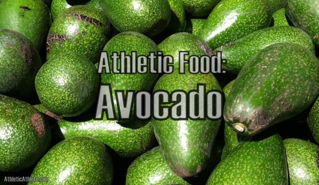 Athletic Food Avocado